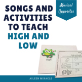 Songs and Activities to Teach High and Low