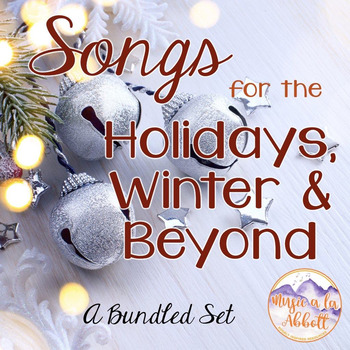 Songs for the Holidays, Winter & Beyond {A Growing Set}
