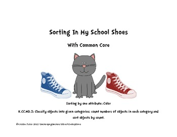 Sorting In My School Shoes With The Common Core