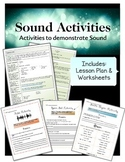 Sound Lesson Plan & Activities Bundle