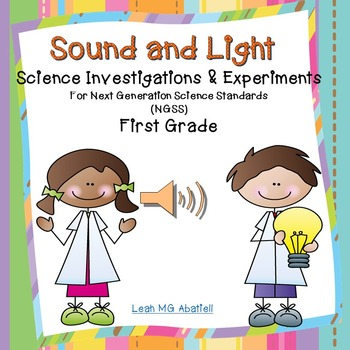 Sound and Light Science Investigations & Experiments For Next Generation Science