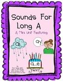 Sounds for Long A: AI/AY/A_E Vowel Mini Unit