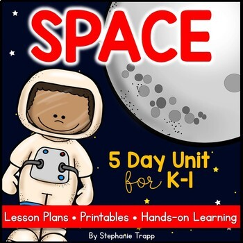 Space: A Week-Long Solar System Unit for Kindergarten and First Grade