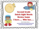 """Space Themed  """"I Have...Who Has...""""  2nd Grade Dolch Sight"""