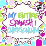 Spanish 1 Entire Curriculum