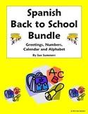Spanish Back to School Bundle - Greetings, Numbers, Calend