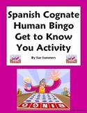 Spanish Cognate Human Bingo Get to Know You Activity