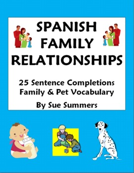 Spanish Family Relationships - 25 Sentence Completions Worksheet
