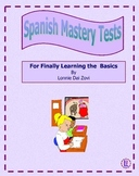 Spanish Mastery Tests for Finally Learning the Basics