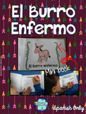 Spanish Minibook: El burro enfermo + Vocabulary + Reading