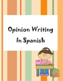 Spanish Opinion Writing