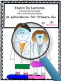 Spanish Reader's Theater Script, Reading Science Center, L
