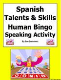 Spanish Talents and Skills Human Bingo Game Speaking Activ