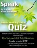 Speak Quiz: Second Marking Period