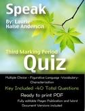 Speak Quiz: Third Marking Period