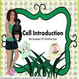 Special Needs Ed/ELD Biology Pre/Post Beginning Quiz Cell