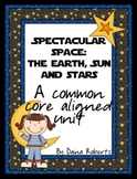 Spectacular Space: The Earth, Sun and Stars - A Common Cor