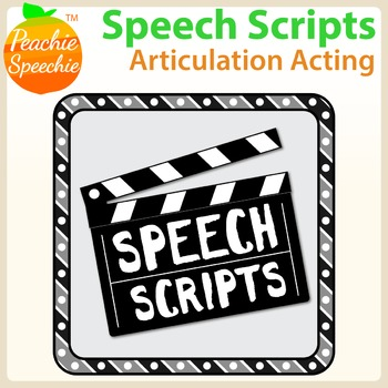Speech Scripts: Articulation Acting {No Prep!}