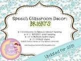 Speech Room Decor: Brights