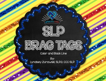 Speech and Language BRAG TAGS!