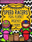 Speed Racers Math Fluency Practice & More (BUNDLED)!