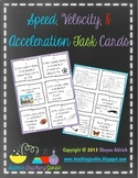 Speed, Velocity, & Acceleration Task Cards