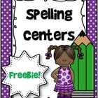 Spelling Centers