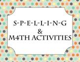 Spelling & Math Activities