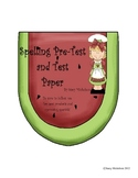 Spelling Pre-Test and Test Paper