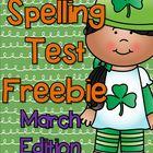 Spelling Test FREEBIE~ March Edition!  :o)