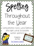 Spelling Throughout the Year: Phonics, word families, and