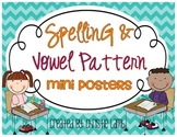 Spelling & Vowel Pattern Mini Posters