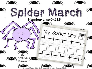 Spider March:  Number Line 0-125:  FREE