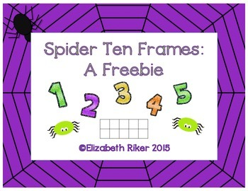 Spider Ten Frames: A Freebie