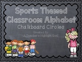 Sports Themed Classroom Alphabet with Chalkboard Circles