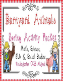 Spring Barnyard Animals Activity Packet CCSS Kindergarten SPED