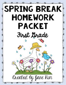 Spring Break Homework Packet: First Grade