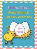 Spring Chick Word Work & Literacy Activities
