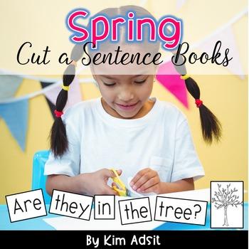 Sight Word Readers: Spring Cut a Sentence