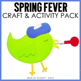 Spring Fever: A Spring Craft and Writing Pack