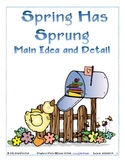 Spring Has Sprung: Main Idea and Details