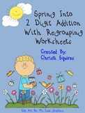 Spring Into 2 Digit Addition With Regrouping Worksheets