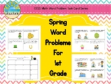 Spring Math Problems for 1st Grade (Mar.-May Bundled)
