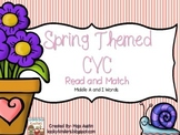 Spring Themed CVC Read and MatchMiddle A and I Words
