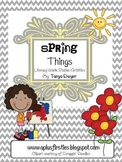 Spring Things Literacy Skills