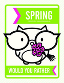 Spring Would You Rather