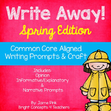 Write Away! Spring Edition {Common Core Writing Prompts & More}