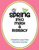 Spring into Math & Literacy!