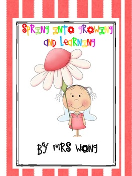 Spring into growing and learning (activities for Kindergar