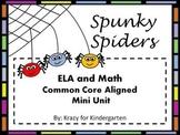 Spunky Spiders ELA and Math Common Core Aligned Mini Unit
